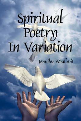 Spiritual Poetry in Variation by Jennifer Woullard image