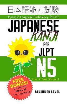 Japanese Kanji for JLPT N5 by Yumi Boutwell image