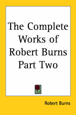 The Complete Works of Robert Burns Part Two by Robert Burns image