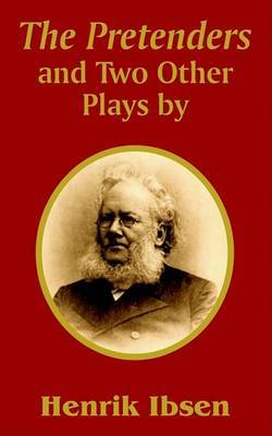 The Pretenders and Two Other Plays by Henrik Johan Ibsen image
