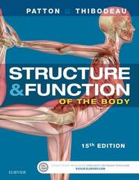 Structure & Function of the Body - Softcover by Kevin T Patton