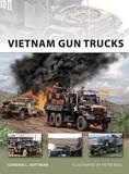 Vietnam Gun Trucks by Gordon L. Rottman