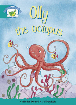 Literacy Edition Storyworlds Stage 6, Fantasy World, Olly the Octopus by Narinder Dhami