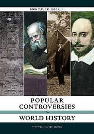 Popular Controversies in World History: 1000 C.E. to 1900 C.E. image