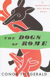 The Dogs of Rome by Conor Fitzgerald image