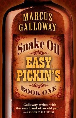 Snake Oil by Marcus Galloway image