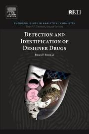 Detection and Identification of Designer Drugs by Brian F. Thomas