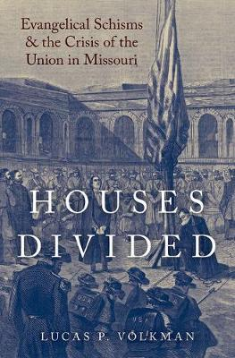 Houses Divided by Lucas P. Volkman
