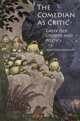 The Comedian as Critic by Matthew Wright