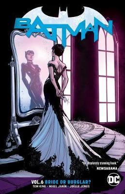 Batman Volume 6 by T King