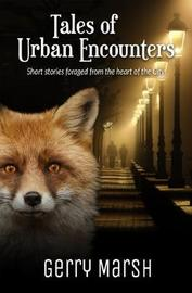 Tales of Urban Encounters by Gerry Marsh image