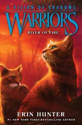 Warriors: A Vision of Shadows #5: River of Fire by Erin Hunter image