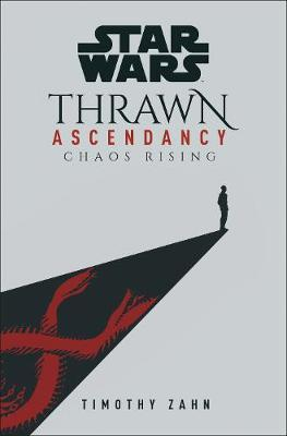 Star Wars: Thrawn Ascendancy by Timothy Zahn