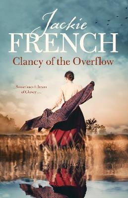 Clancy of the Overflow (The Matilda Saga, #9) by Jackie French