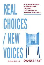Real Choices / New Voices by Douglas Amy