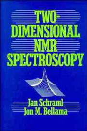 Two Dimensional Nuclear Magnetic Resonance Spectroscopy by Jan Schraml image