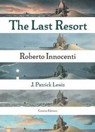 The Last Resort by J.Patrick Lewis