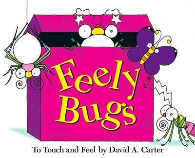 Feely Bugs: A Bugs in a Box Book by David A Carter image