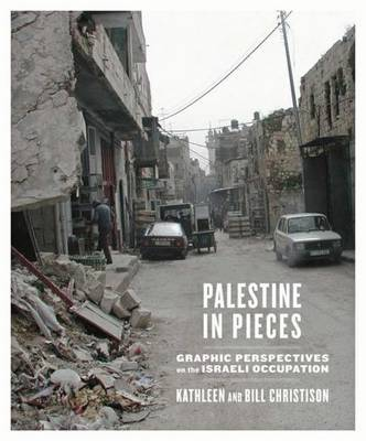 Palestine in Pieces by Kathleen Christison