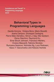 Behavioral Types in Programming Languages by Davide Ancona