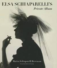 Elsa Schiaparelli's Private Album by Marisa Berenson