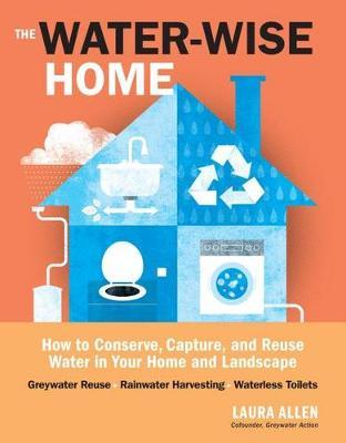 Water-Wise Home by Laura Allen