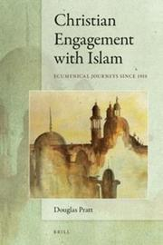 Christian Engagement with Islam by Douglas Pratt