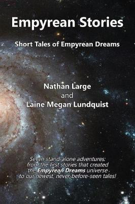 Empyrean Stories by Nathan R Large