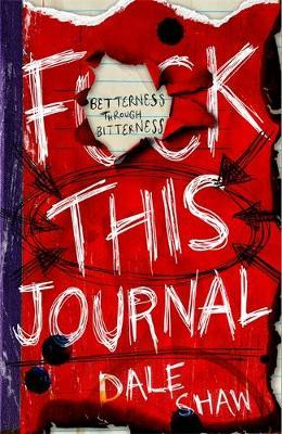 F**k This Journal by Dale Shaw