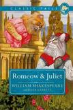 Romeow and Juliet (Classic Tails 3) by William Shakespeare Garrett