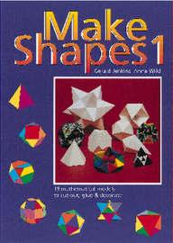 Make Shapes: Bk. 1 by Gerald Jenkins