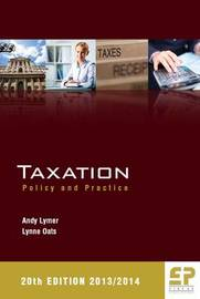 Taxation: Policy and Practice by Andy Lymer