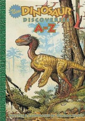 New Dinosaur Discoveries A Z by William Stout