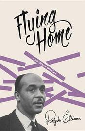 Flying Home by Ralph Ellison