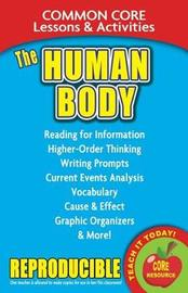 The Human Body by Carole Marsh