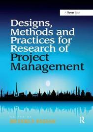Designs, Methods and Practices for Research of Project Management image