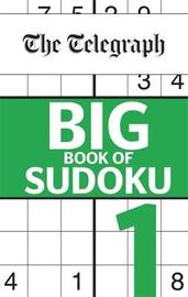 The Telegraph Big Book of Sudoku 1 by THE TELEGRAPH MEDIA GROUP