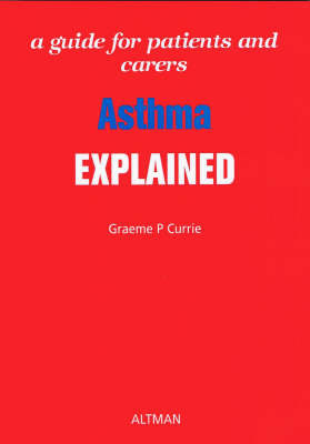 Asthma Explained by Graeme P. Currie image