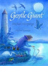 Gentle Giant by Michael Morpurgo