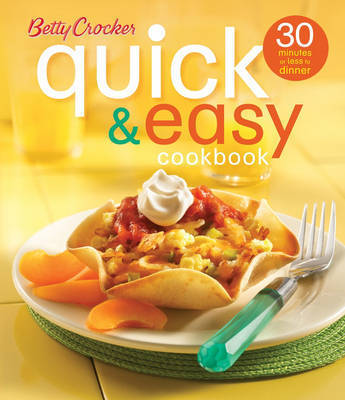 Betty Crocker Quick and Easy Cookbook by Betty Crocker