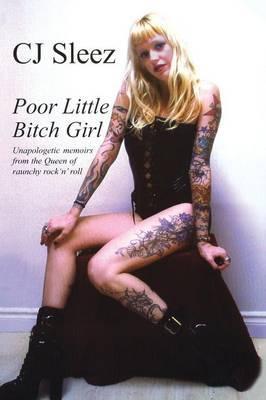 Poor Little Bitch Girl by C. J. Sleez image