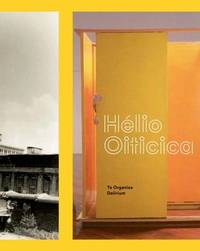 Helio Oiticica by Elizabeth Sussman
