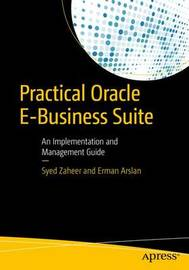Practical Oracle E-Business Suite by Syed Zaheer