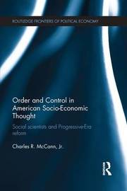 Order and Control in American Socio-Economic Thought by Charles McCann