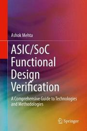 ASIC/SoC Functional Design Verification by Ashok B. Mehta image
