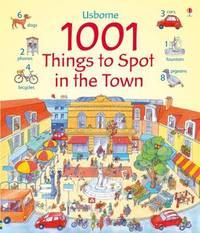 1001 Things to Spot in the Town by Anna Milbourne image
