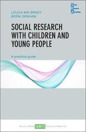 Social Research with Children and Young People by Louca-Mai Brady