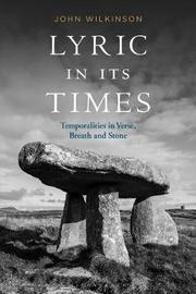 Lyric In Its Times by John Wilkinson