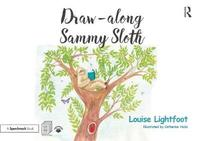 Draw-along Sammy Sloth by Louise Lightfoot
