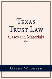 Texas Trust Law by Gerry W Beyer image